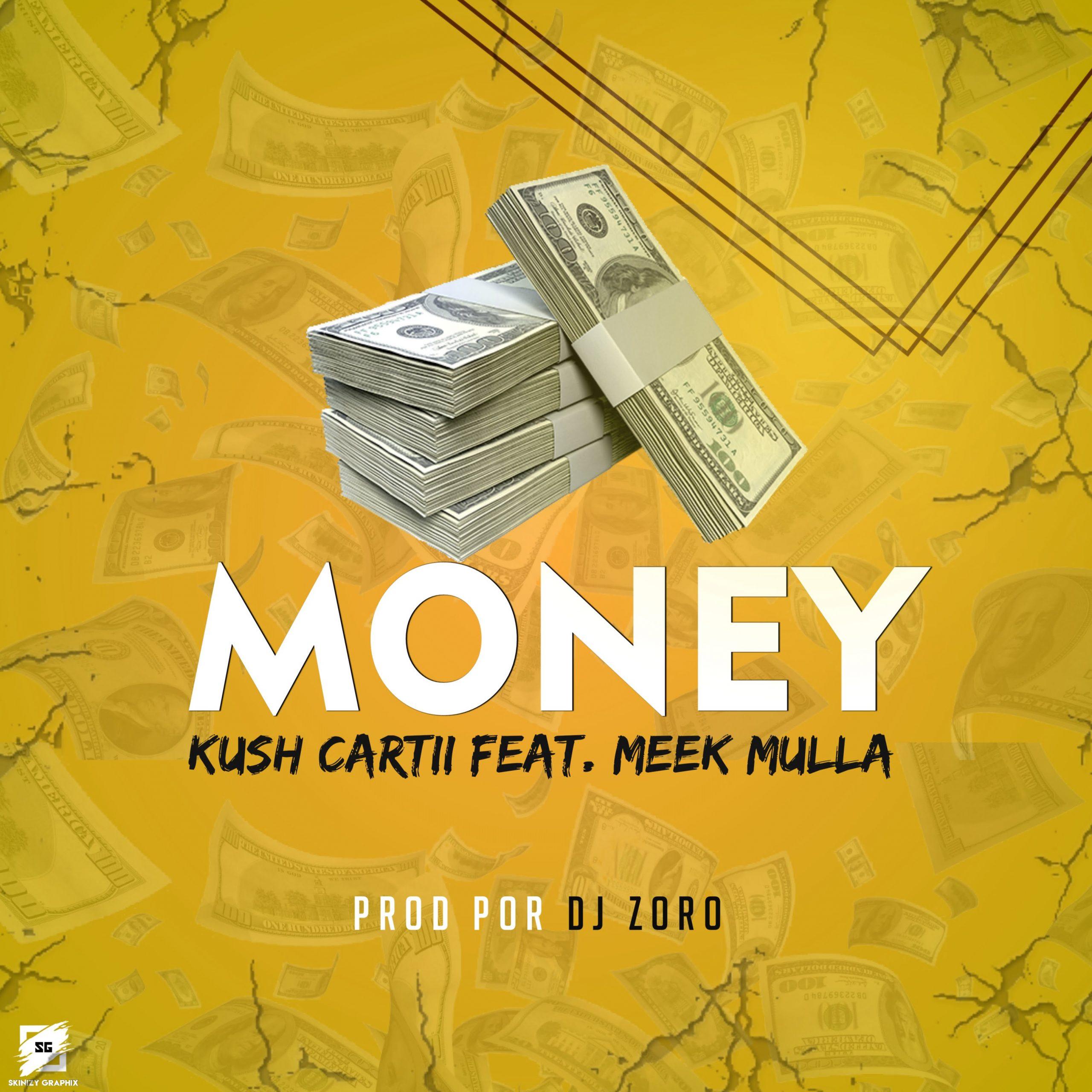 Kush Cartii - Money