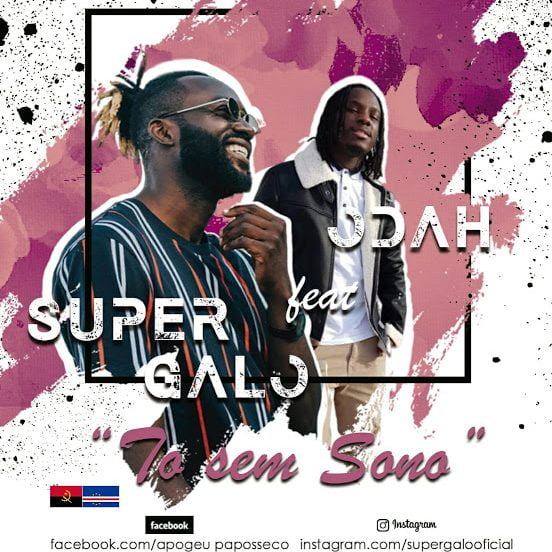 Super Galo - Tó Sem Sono (feat. Odah)