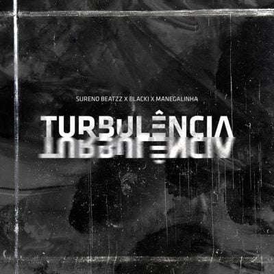 Sureno Beatzz x Blacki x Manegalinha - Turbulência