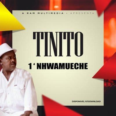 Tinito - Nhwamu Eche