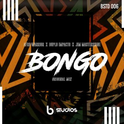 Afro Warriors ft Duplo Impacto & Jim Mastershine - Bongo