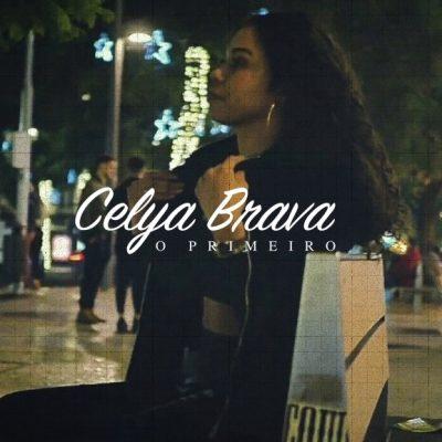 Celya Brava - O Primeiro