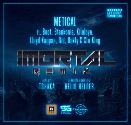 Metical ft Boot, Stankonia, Killaloya, Lloyd Kappas, Ridy, Bokly & Xto King - Imortal Remix