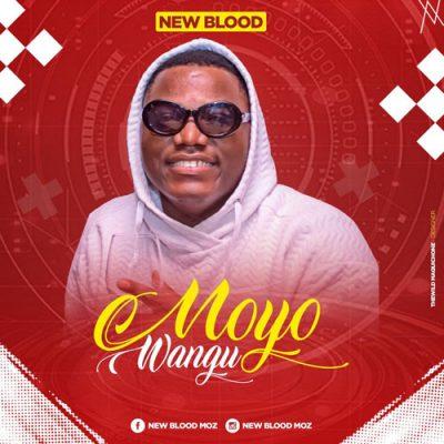 New Blood - Moyo Wangu