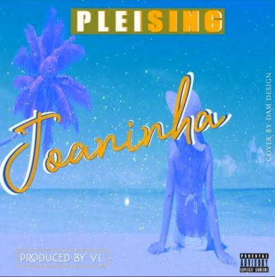 Pleising - Juaninha