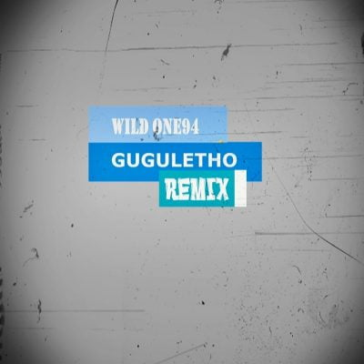 Prine Kybee - Guguletho (Wild One94 Remix)
