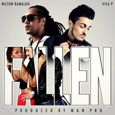Visa P ft Nilton Ramalho - Fallen (Kizomba Mix)