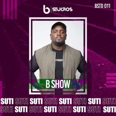 B Show - Suti