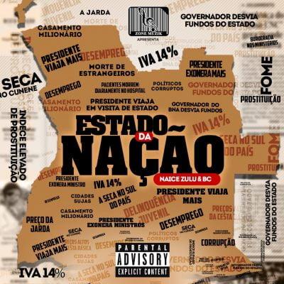 Naice Zulu & BC - Estado Da Nação Álbum