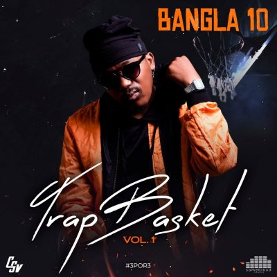 Bangla10 - Trap Basket Vol.1