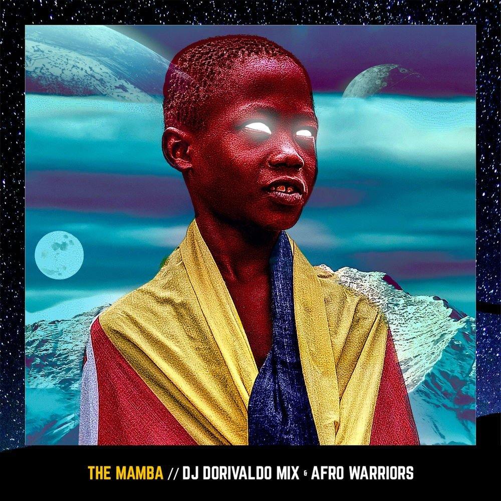 DJ Dorivaldo Mix & Afro Warriors - The Mamba