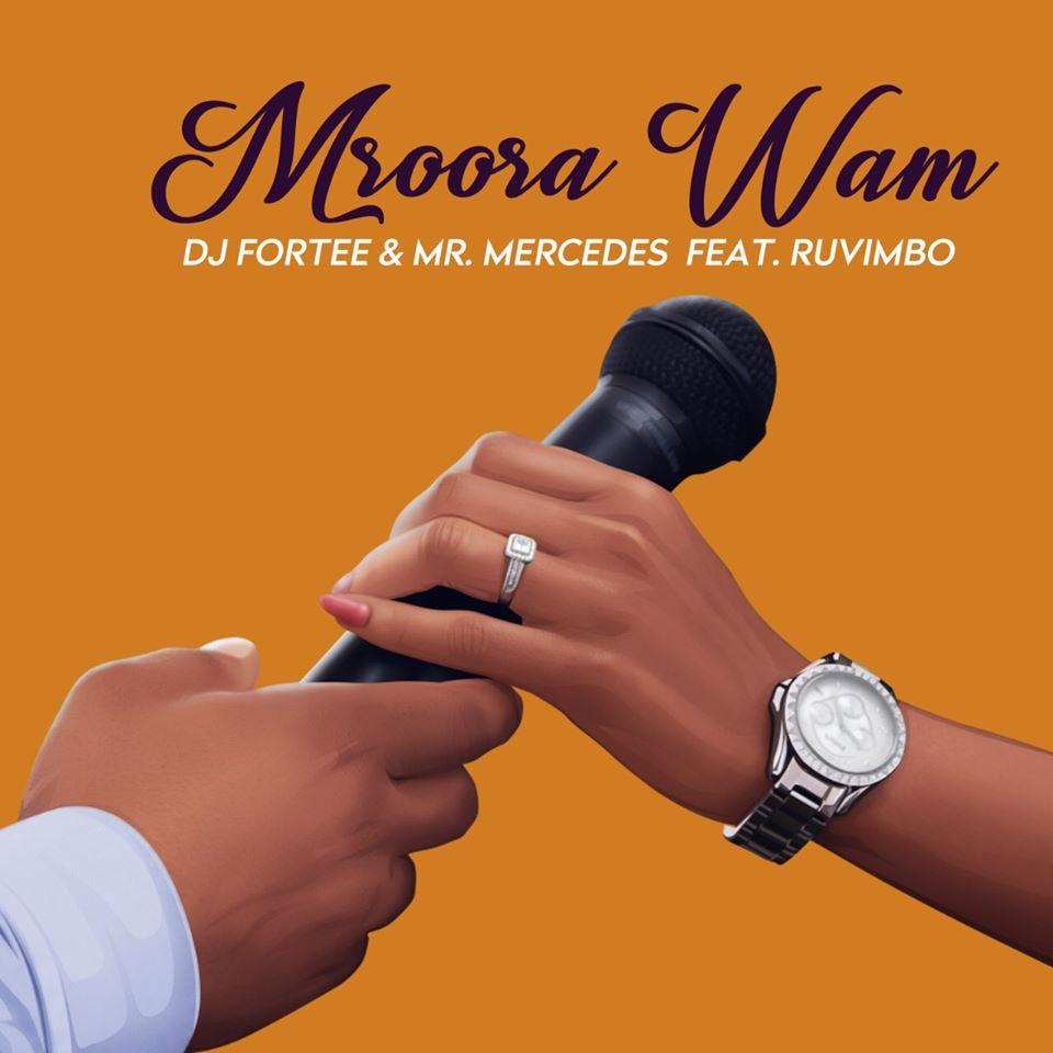 DJ Fortee & Mr Mercedes - Mroora wam