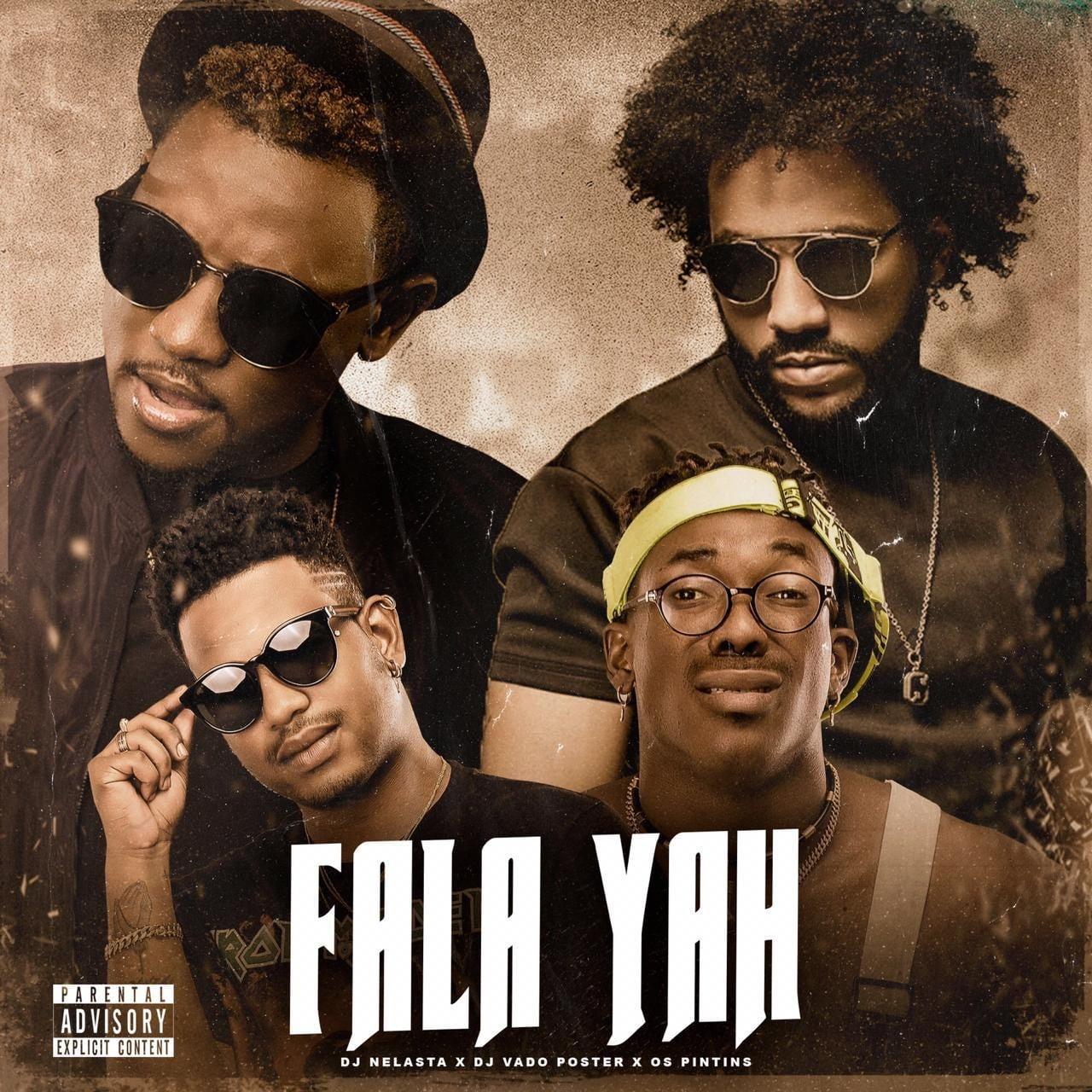DJ Nelasta & Dj Vado Poster ft Nerú Americano & Scró Q Cuia - Fala Yah