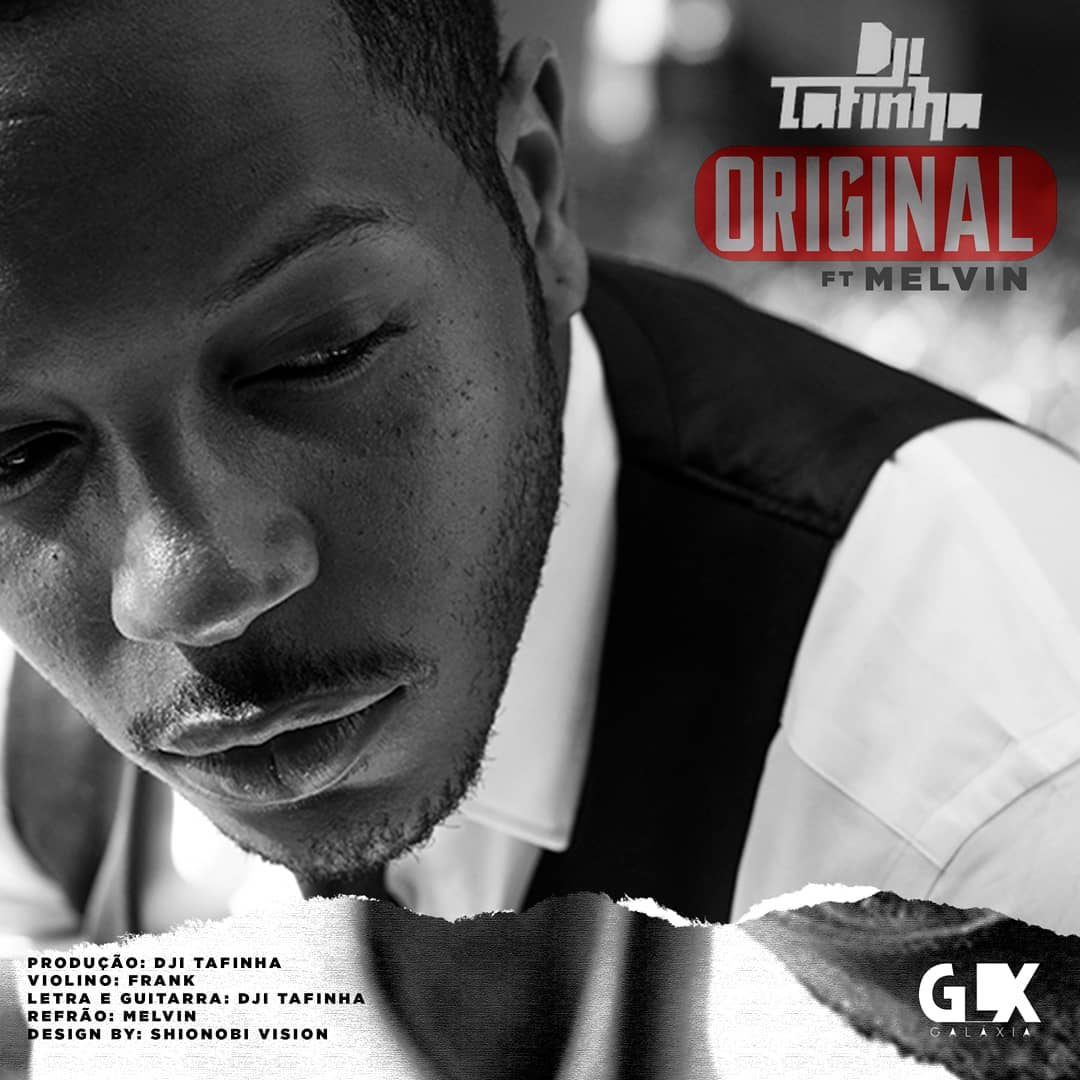 Dji Tafinha ft Melvin - Original