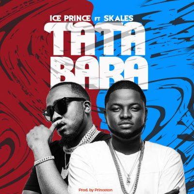 Ice Prince ft. Skales - Tatabara