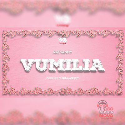 Rayvanny - Vumilia