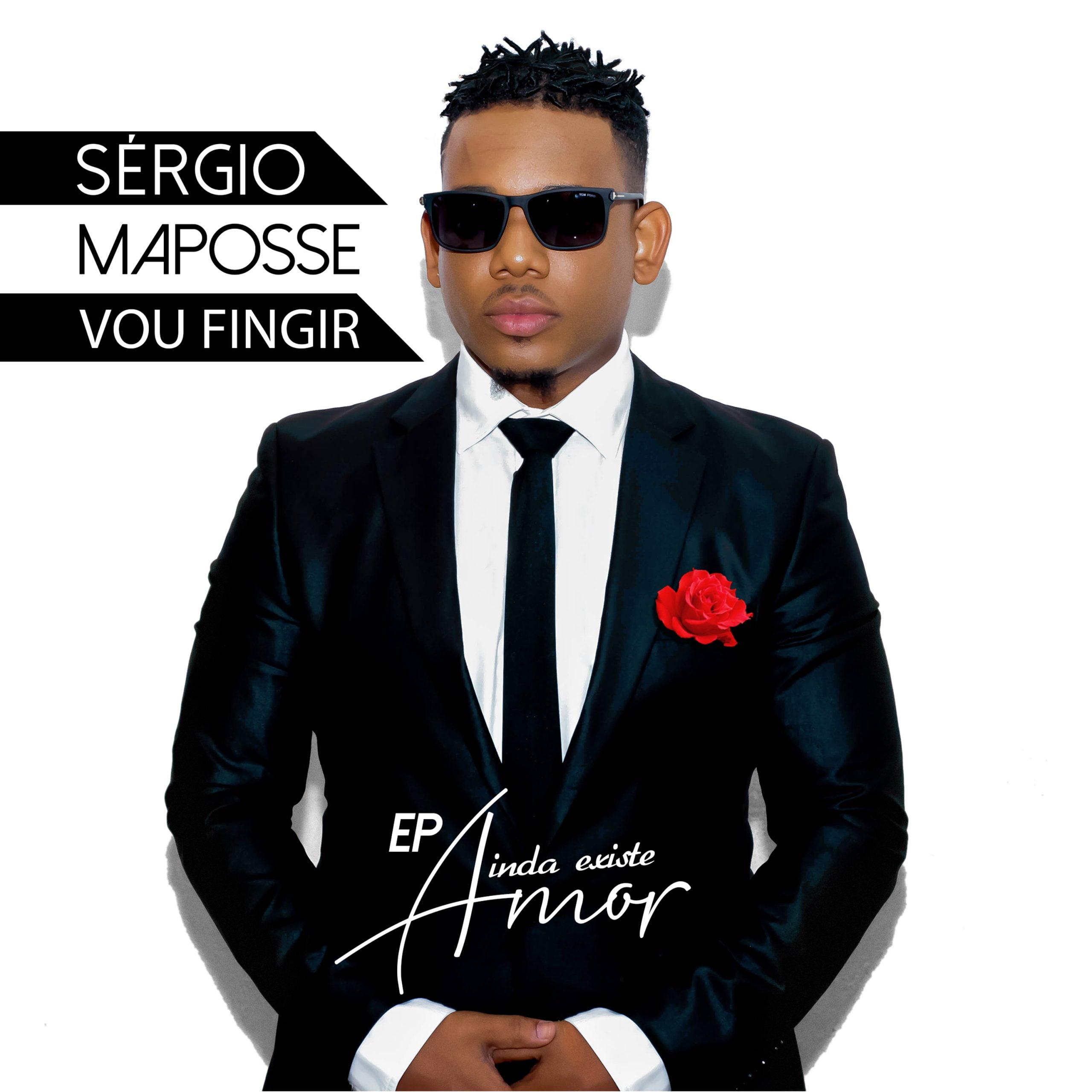 Sérgio Maposse - Vou Fingir