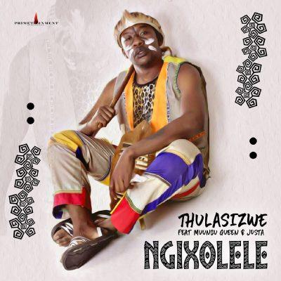 Thulasizwe ft Muungu Queen & Josta - Ngixolele
