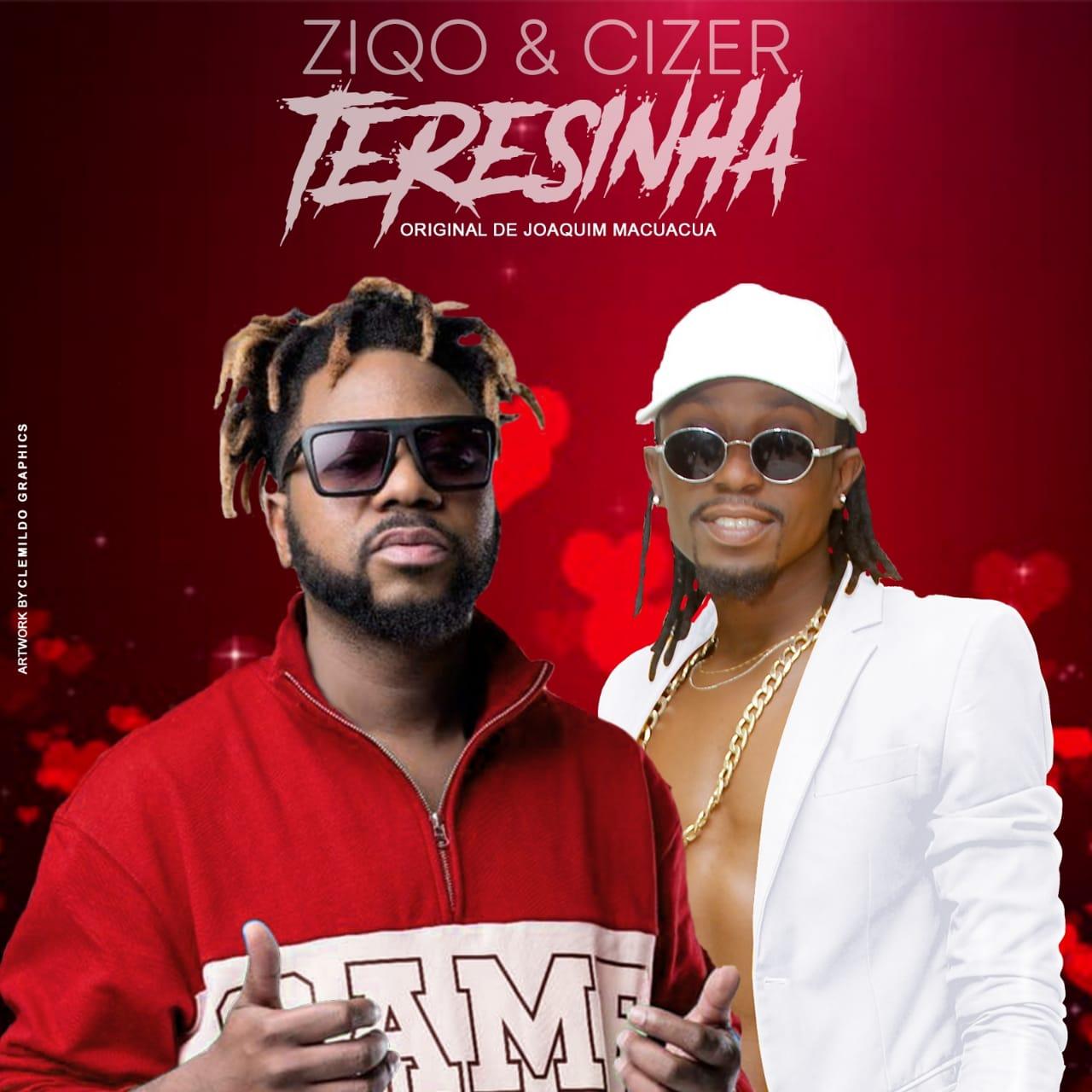 Ziqo ft Cizer Boss - Terezinha