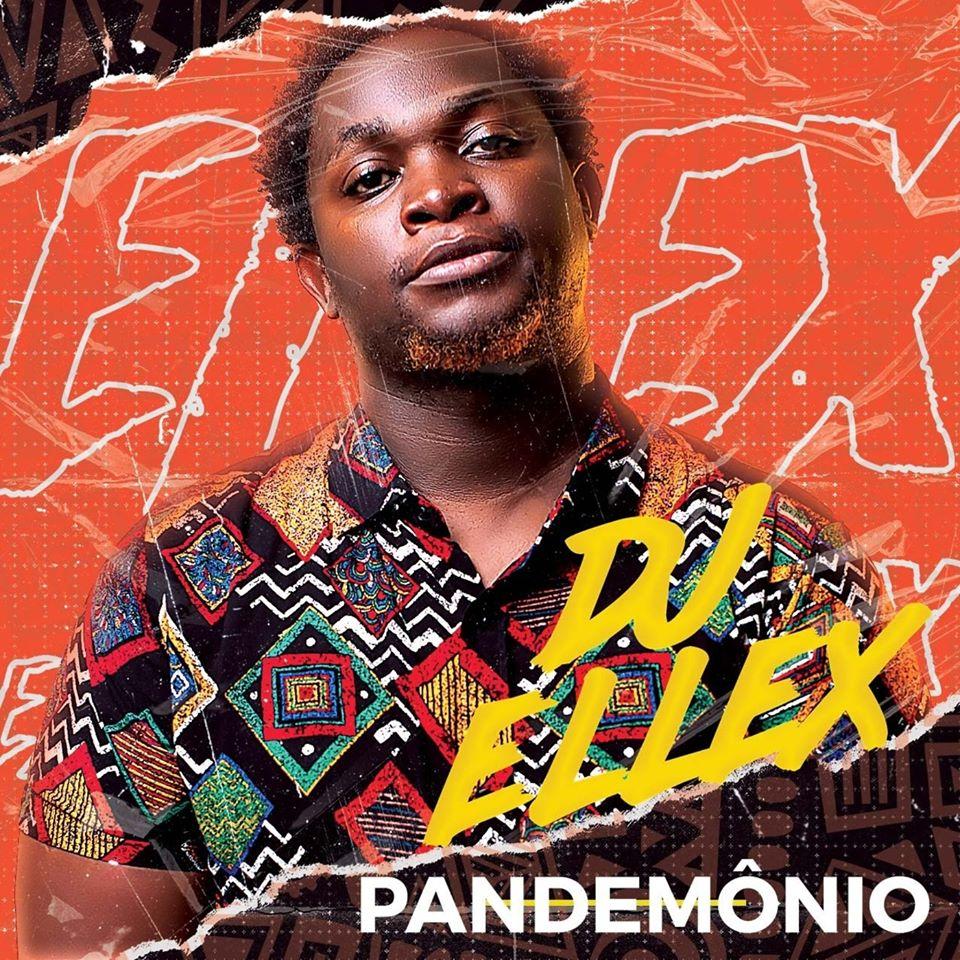 DJ Ellex - Pandemônio