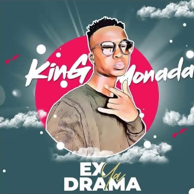 King Monada - Ex Ya Drama Album