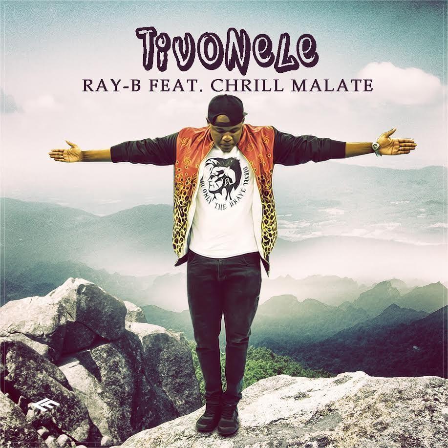 Ray B - Tivonele (feat. Chrill Malate)