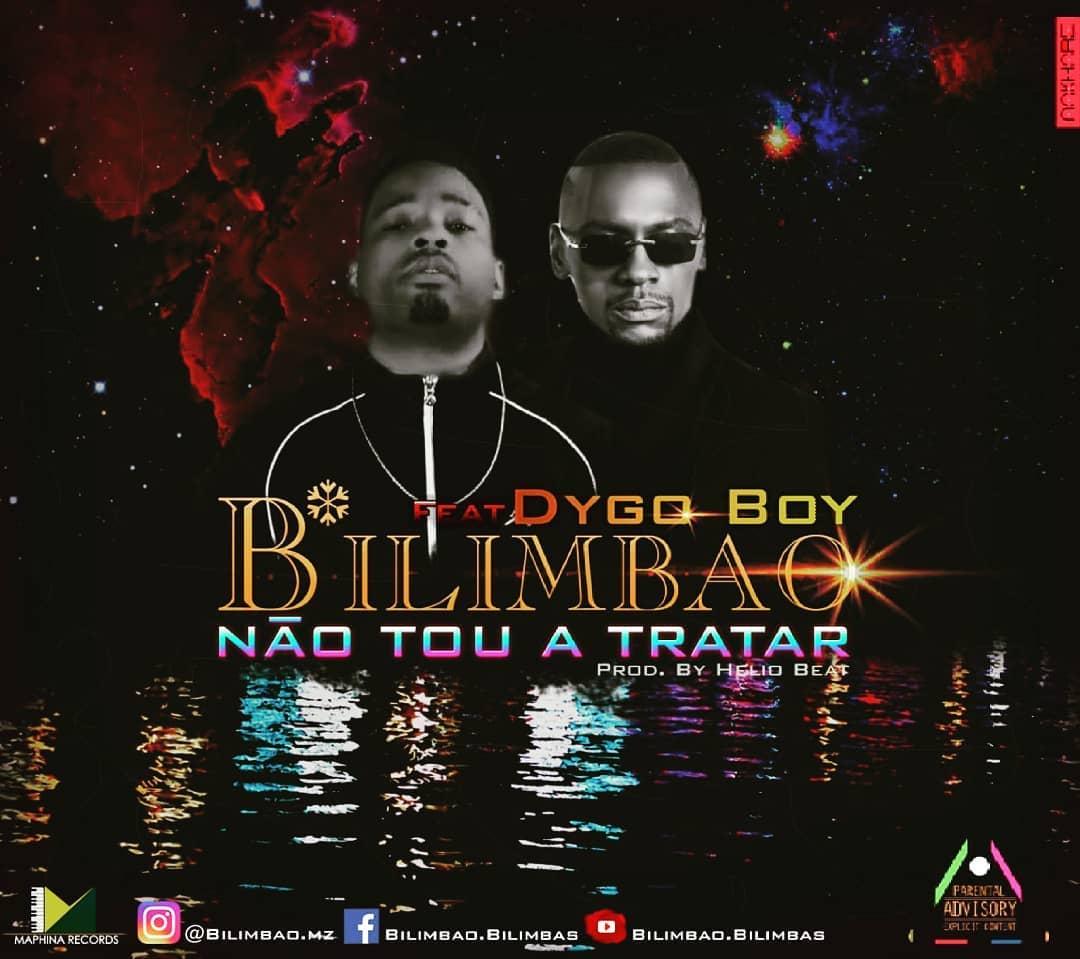 Bilimbao feat. Dygo - Não Tou A Tratar