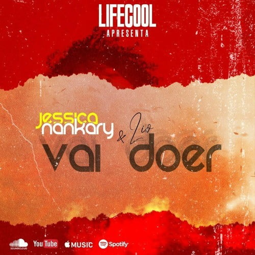 Jessica Nankary feat. Lio - Vai Doer