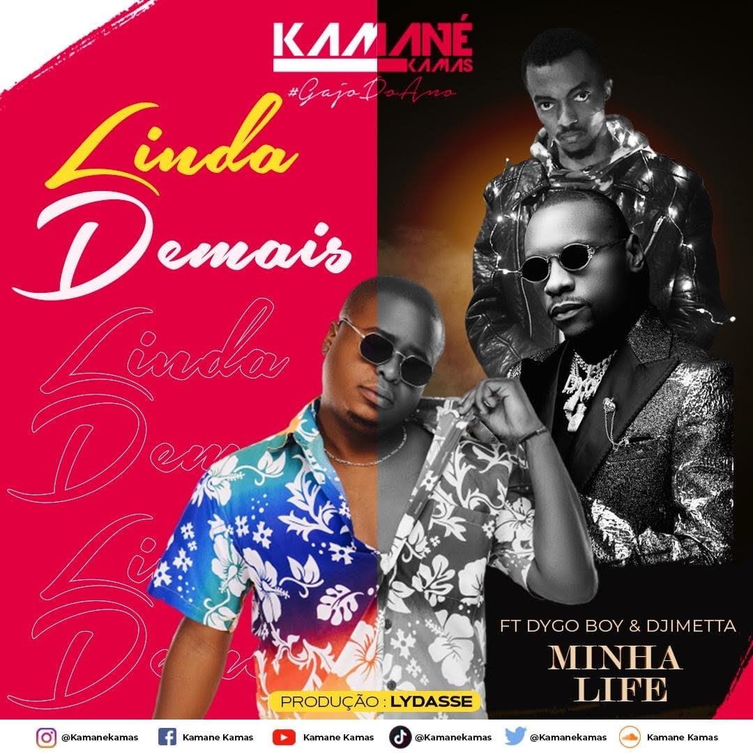 Kamané Kamas feat. Dygo Boy & Djimetta - Minha Life