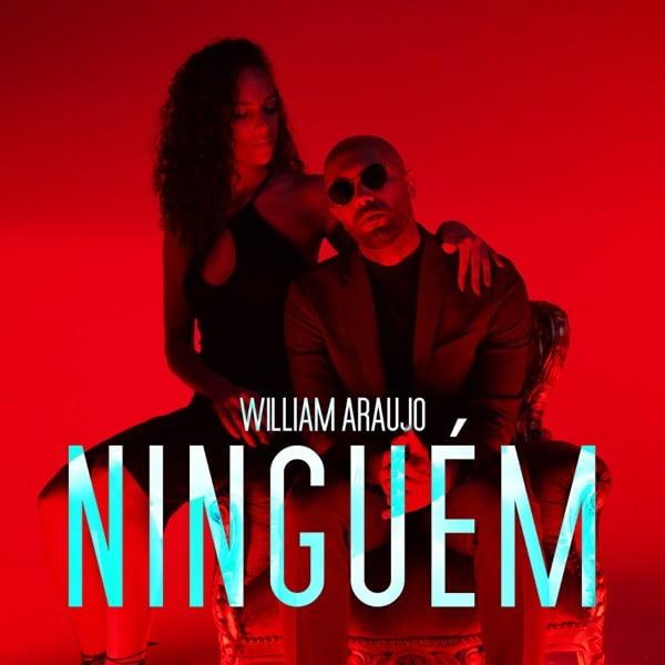 William Araujo - Ninguém (Prod. Elji Beatzkilla)