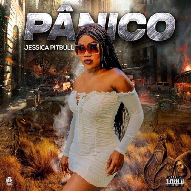 Jéssica Pitbull - Pânico