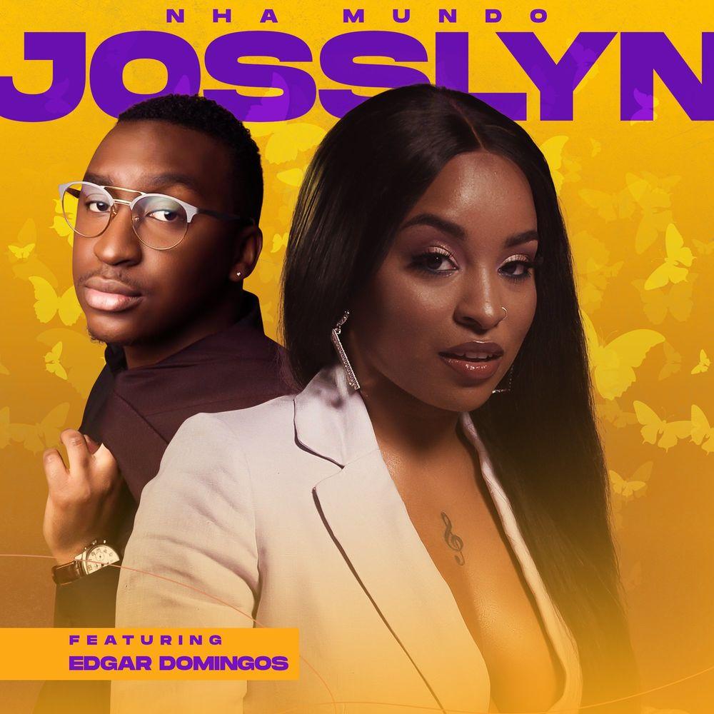 Josslyn feat. Edgar Domingos - Nha Mundo