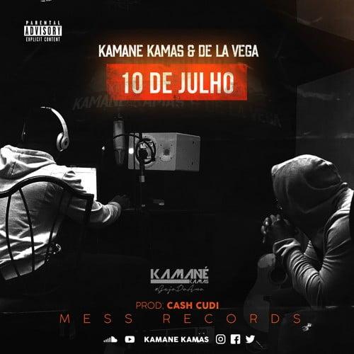 Kamane Kamas feat. VALENTINO DE LA VEGA - 10 de Julho