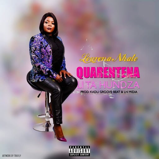 Lourena Nhate - Quarentena lita hundza