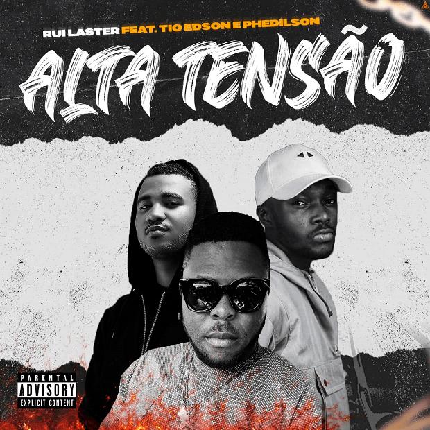 Ruilaster feat. Tio Edson & Phedilson - Alta Tensão