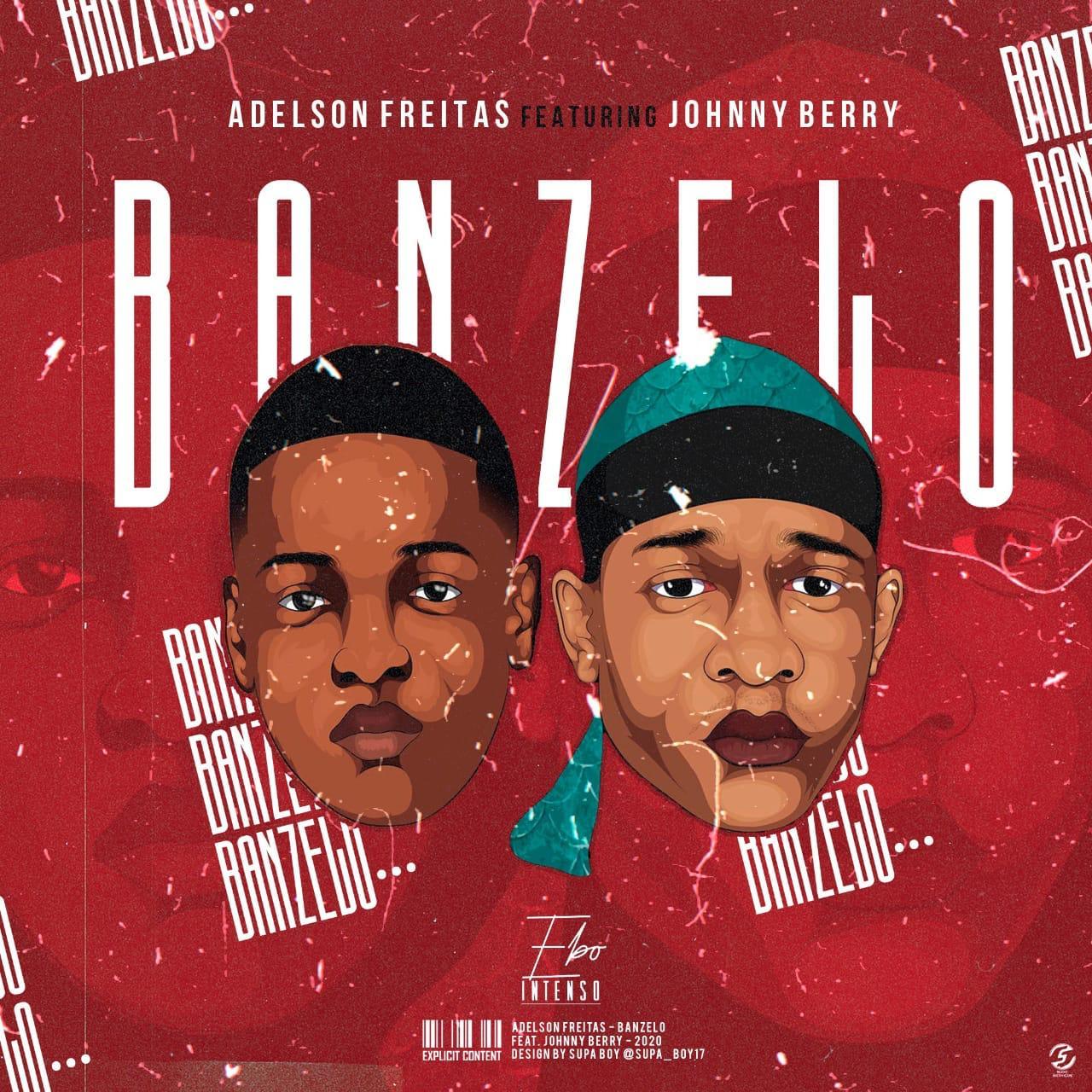 Adelson Freiras feat. Johnny Berry - Banzelo