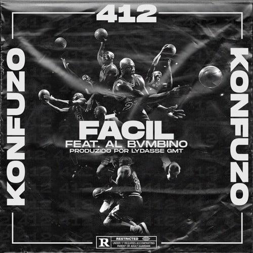Konfuzo 412 feat. AL BVMBINO - Fácil