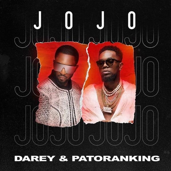 Darey ft Patoranking - JOJO