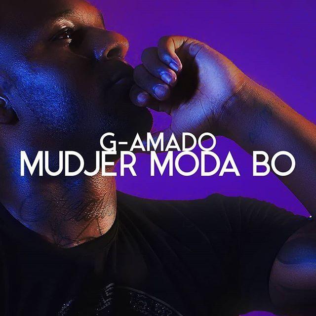 G-Amado - Mudjer Moda Bo