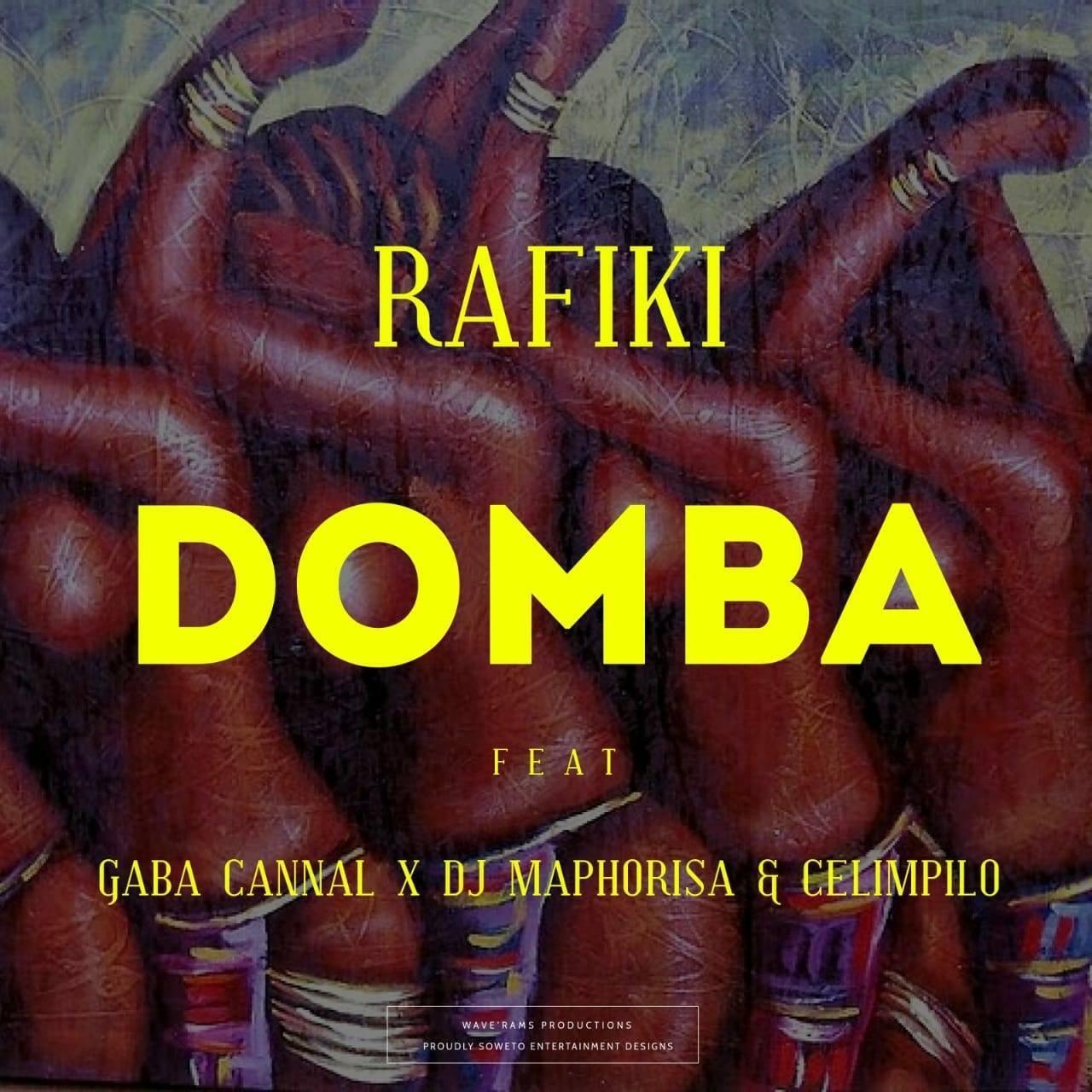 Rafiki Ft. Gaba Cannal, DJ Maphorisa e Celimpilo - Domba
