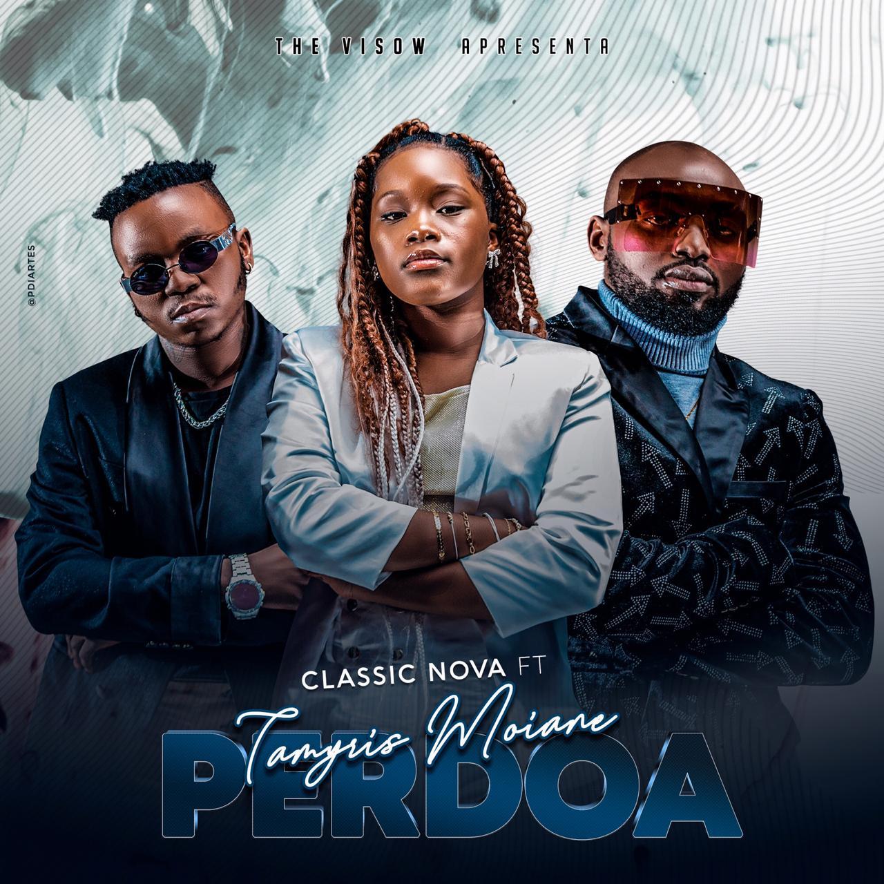 Classic Nova - Perdoa ft Tamyris Moiane