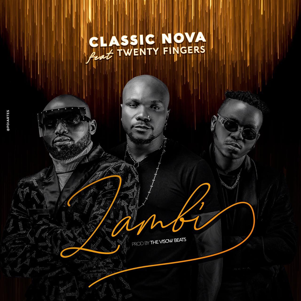 Classic Nova - Zambi ft Twewnty Fingers