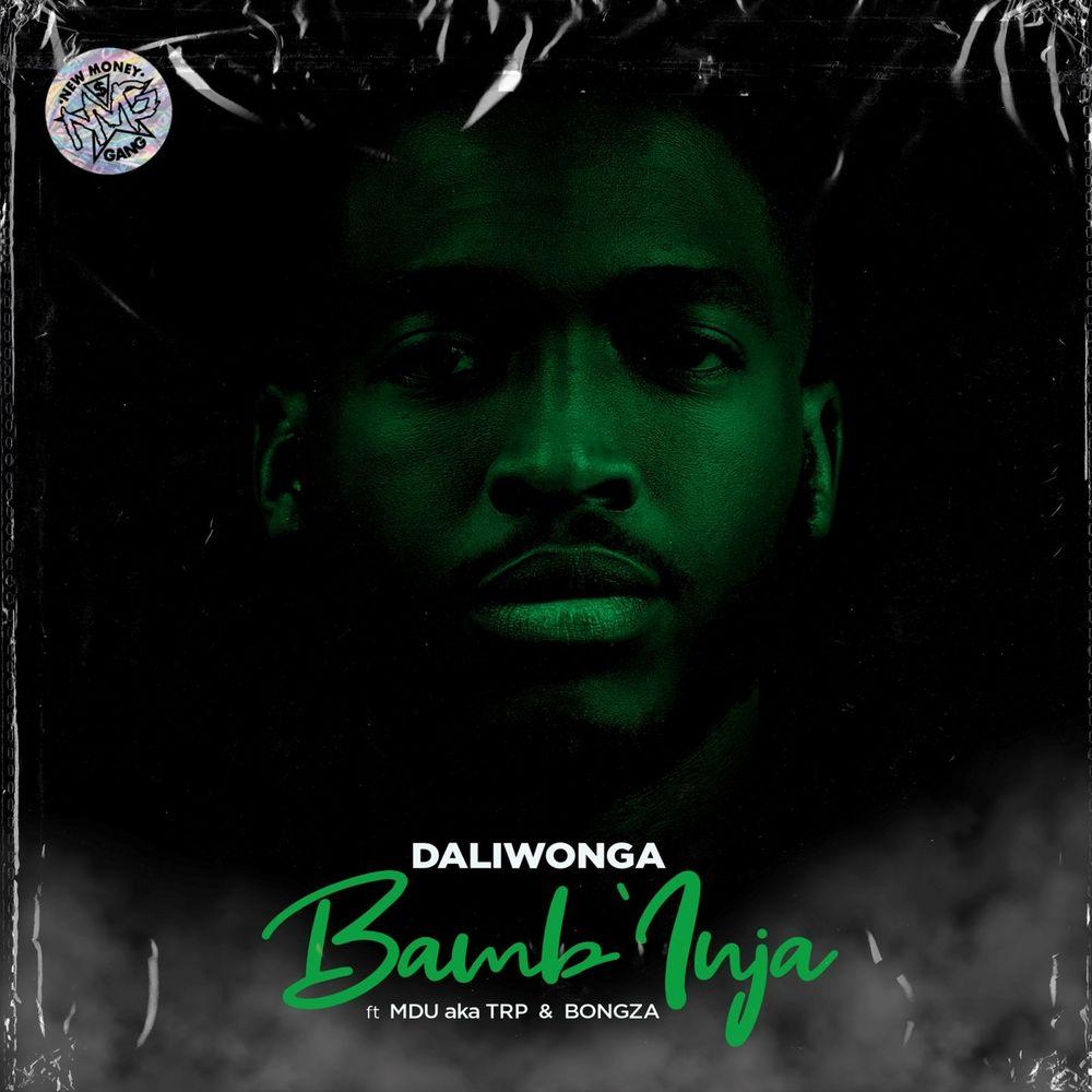 Daliwonga - Bamb'Inja ft. MDU aka TRP & Bongza