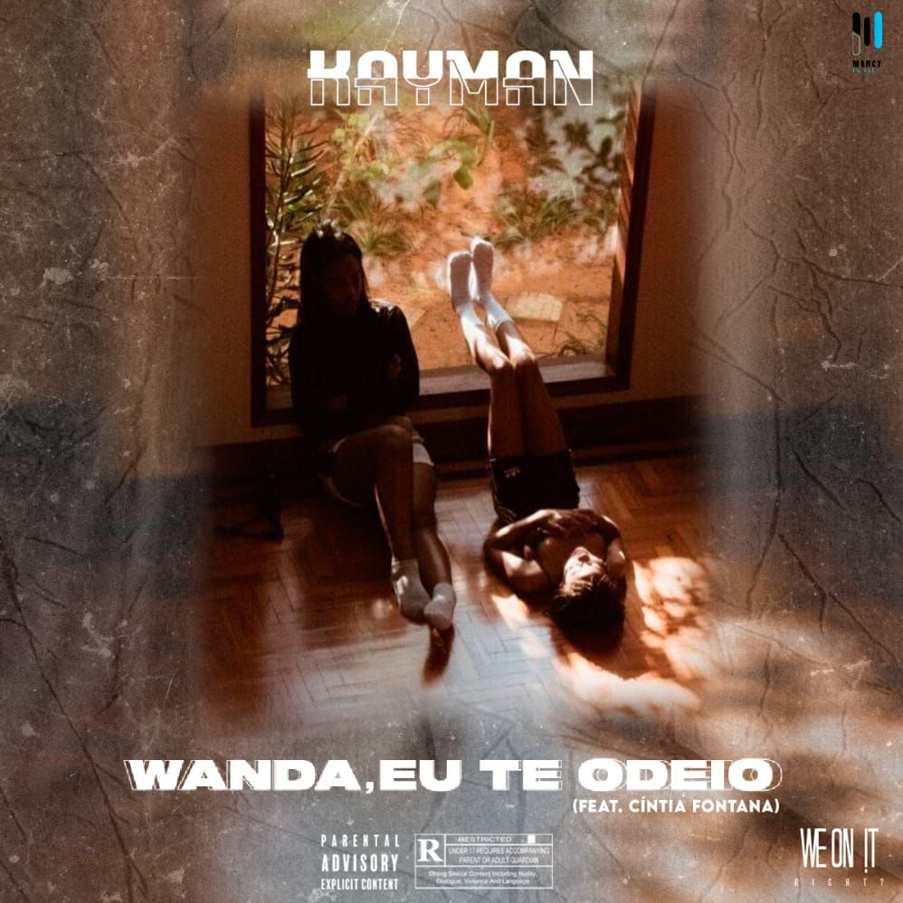 Kayman - Wanda, Eu Te Odeio (feat. Cintia Fontana)