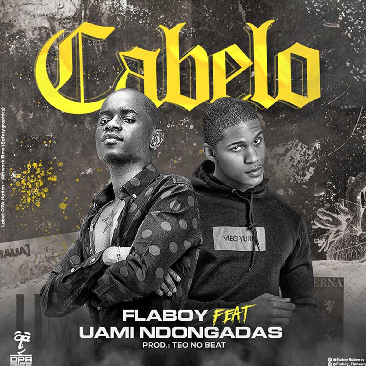 Flaboy - Cabelo (feat. Uami Ndongadas)