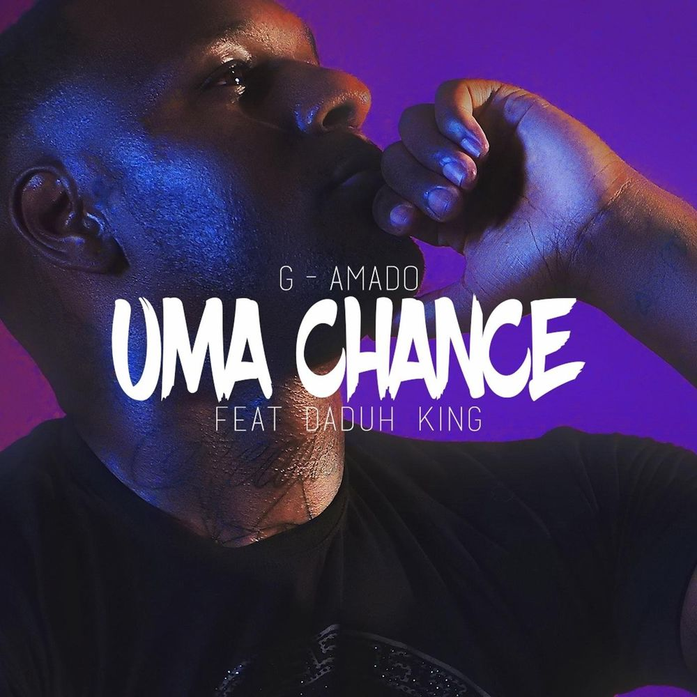 G-Amado - Uma Chance (feat. Daduh King)