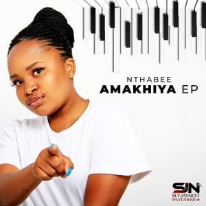 Nthabee - Amakhiya (feat. Pencil & DJ Obza)