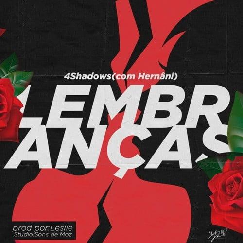 4Shadows - Lembranças (feat. Hernâni)
