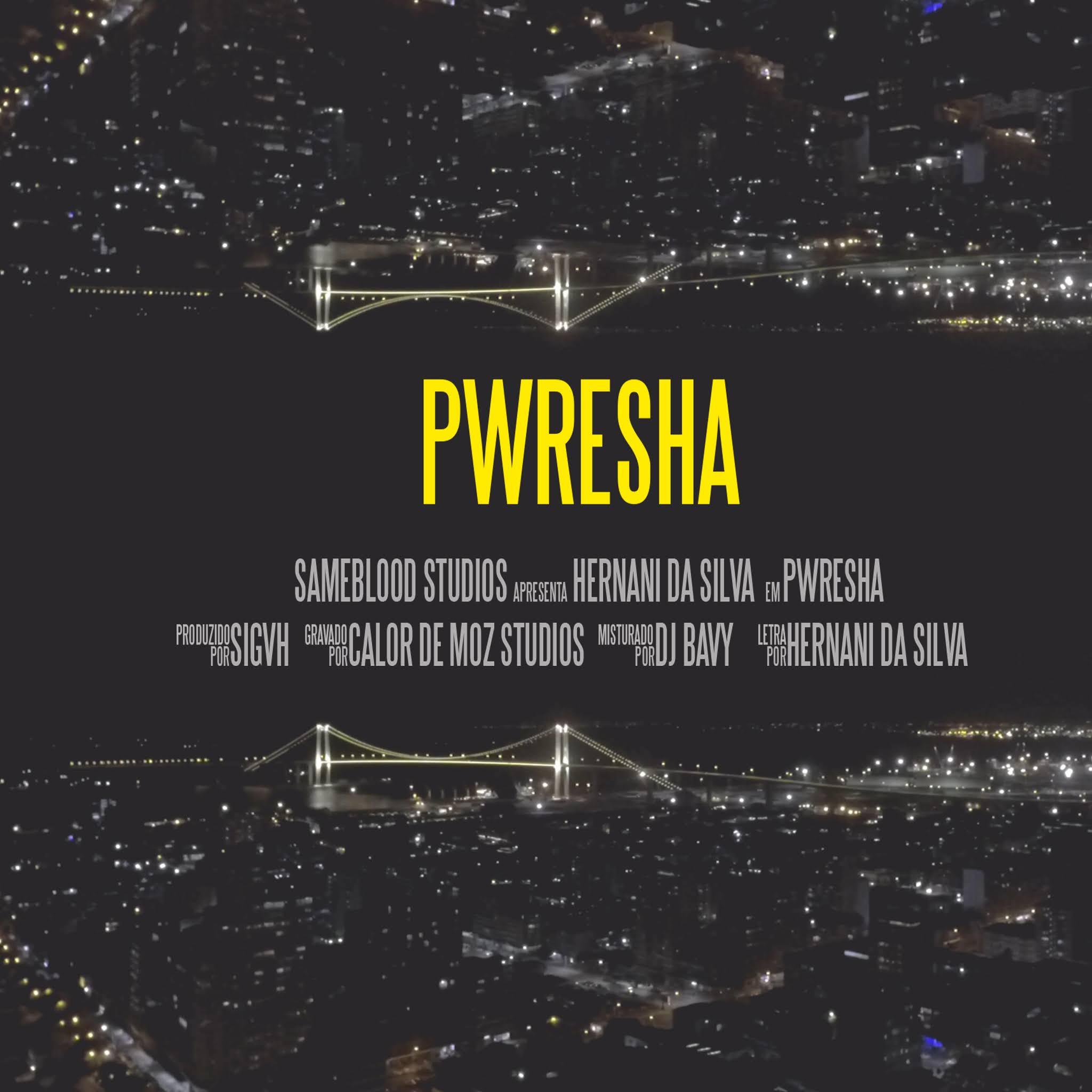 Hernâni - Pwresha (Prod. Sigvh)