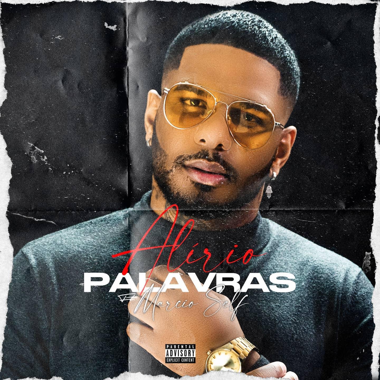 Alírio - Palavras (feat. Marcio Self)